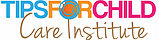 TIPS for Child Care Institute, Inc. (TOCLASS)